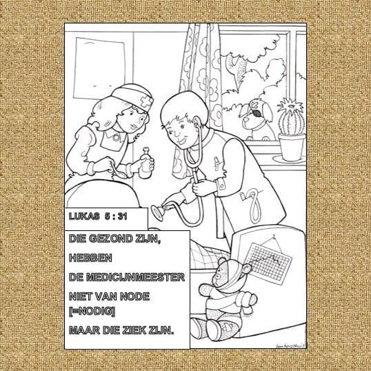 kleurplaat ziekte lukas5 31 bijbels opvoeden nl
